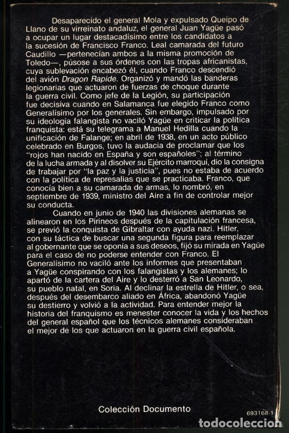 Libros de segunda mano: EL GENERAL JUAN YAGÜE .- RAMON GARRIGA - Foto 10 - 180174211