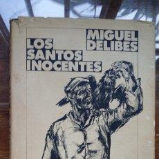 Libros de segunda mano: LOS SANTOS INOCENTES - MIGUEL DELIBES - CIRCULO DE LECTORES 1985 . Lote 180175017