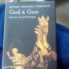 Libros de segunda mano: GOD & GUN. APUNTES DE POLEMOLOGÍA - SANCHEZ FERLOSIO, RAFAEL. Lote 180176250