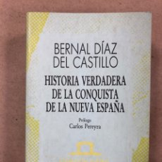 Libros de segunda mano: HISTORIA VERDADERA DE LA CONQUISTA DE LA NUEVA ESPAÑA. BERNAL DIAZ DEL CASTILLO. Lote 180184425