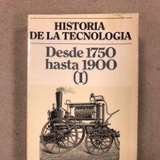 Libros de segunda mano: HISTORIA DE LA TECNOLOGÍA DESDE 1750 HASTA 1900 (I). T.K. DERRY Y TREVOR I. WILLIAMS. Lote 180186275