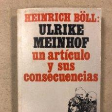 Libros de segunda mano: HEINRICH BÖLL: GARANTÍA PARA ULRIKE MEINHOF (UN ARTÍCULO Y SUS CONSECUENCIAS).. Lote 180186566