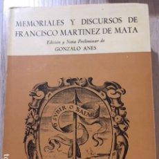 Libros de segunda mano: MEMORIALES Y DISCURSOS DE FRANCISCO MARTINEZ DE MATA. GONZALO ANES.. Lote 180188898