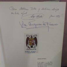 Libros de segunda mano: EL VALLE DE LOS CAIDOS - DIEGO MENDEZ. DEDICATORIAS MANUSCRITAS DEL AUTOR Y DE LA DUQUESA DE FRANCO. Lote 180189180