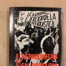 Libros de segunda mano: ESPAÑA 1976, PERIODISTAS EN REBELDÍA. VV.AA. EDITORIAL CLA 1976 (1ªEDICIÓN). COLECCIÓN AHORA. Lote 180190966