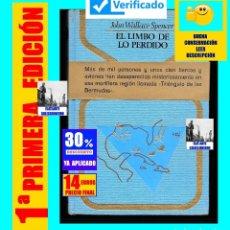 Libros de segunda mano: EL LIMBO DE LO PERDIDO JOHN WALLACE SPENCER OTROS MUNDOS TRIANGULO BERMUDAS PLAZA JANES 1977 - 14 €. Lote 180196023