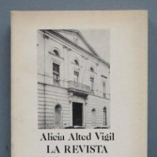 Libros de segunda mano: LA REVISTA FILOSOFIA Y LETRAS. ALICIA ALTED VIGIL. Lote 180196758
