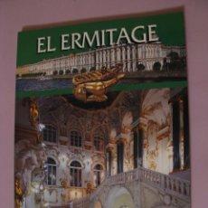 Libros de segunda mano: EL ERMITAGE. GUIA ILUSTRADA DEL MUSEO EL ERMITAGE, SAN PETERSBURGO. RUSIA. ED. IVAN FIODOROV 2004.. Lote 180204875