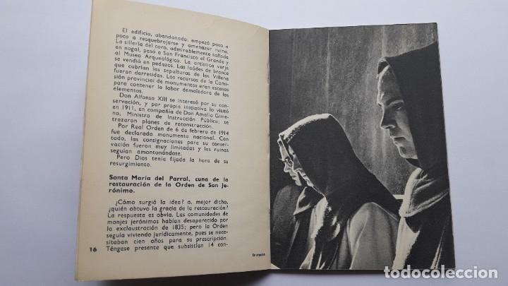 Libros de segunda mano: EL MONASTERIO DE SANTA Mª DEL PARRAL Y SUS MONJES JERÓNIMOS, 1965 - Foto 6 - 180209341