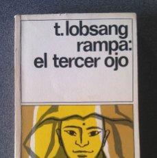 Libros de segunda mano: EL TERCER OJO T.LOBSANG RAMPA. Lote 180227821