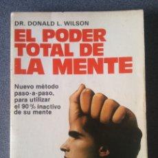 Libros de segunda mano: EL PODER TOTAL DE LA MENTE. Lote 180229231