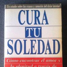 Libros de segunda mano: CURA TU SOLEDAD. Lote 180230701