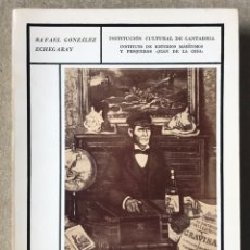 Libros de segunda mano: CAPITANES DE CANTABRIA (SIGLO XIX) - RAFAEL GONZALEZ ECHEGARAY - SANTANDER, 1970. Lote 180236276
