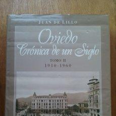 Libros de segunda mano: OVIEDO CRONICA DE UN SIGLO TOMO II 1910 1960, JUAN DE LILLO, EDICIONES NOBEL, 1997. Lote 180237168