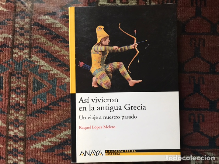 ASÍ VIVIERON EN LA ANTIGUA GRECIA. RAQUEL LÓPEZ. COMO NUEVO (Libros de Segunda Mano - Literatura Infantil y Juvenil - Otros)
