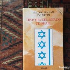 Libros de segunda mano: HISTORIA DEL ESTADO DE ISRAEL. SHLOMO BEN AMI. BUEN ESTADO. Lote 180245553