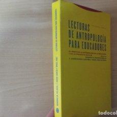 Libros de segunda mano: LECTURAS DE ANTROPOLOGÍA PARA EDUCADORES - HONORIO M. VELASCO MAILLO (EDITORIAL TROTTA). Lote 180251382