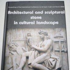 Libros de segunda mano: ARCHITECTURAL AND SCULPTURAL STONE IN CULTURAL LANDSCAPE. RICHARD PRIKRYL AND PERT SIEGL. PRAGA 2004. Lote 180251411