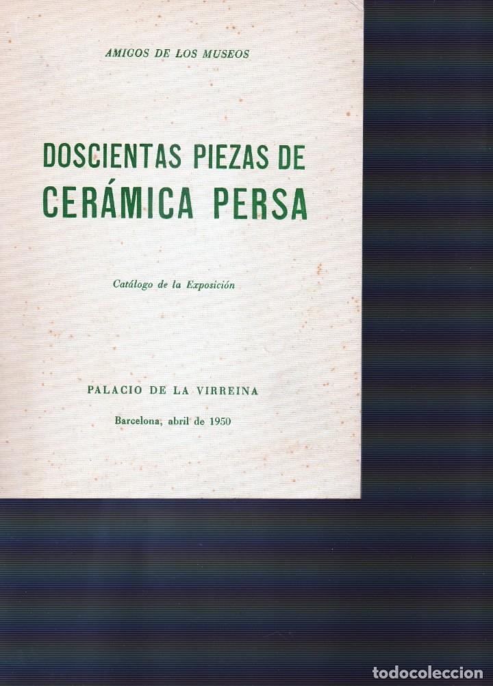 DOSCIENTAS PIEZAS DE CERÁMICA PERSAS (Libros de Segunda Mano - Bellas artes, ocio y coleccionismo - Otros)