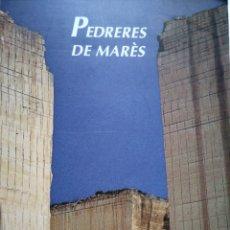 Libros de segunda mano: PEDRERES DE MARES. LITHICA MENORCA. SANOSTRA. 1995.. Lote 180252765