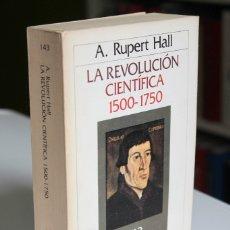 Libros de segunda mano: A.RUPERT HALL - LA REVOLUCIÓN CIENTÍFICA 1500-1750 - CRÍTICA. Lote 180254150