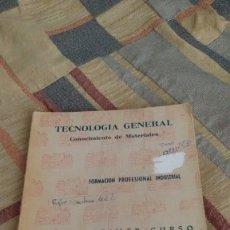 Libros de segunda mano: PRIMER CURSO DE APRENDIZAJE INDUSTRIAL. TECNOLOGIA GENERAL, CONOCIMIENTO DE MATERIALES.1958.. Lote 180255162
