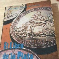 Libros de segunda mano: EL LIBRO DE LA PLATA. BENJAMIN VICUÑA MACKENNA. LAS MINAS DE PLATA EN CHILE. Lote 180261553