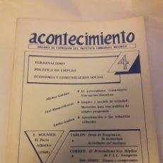 Libros de segunda mano: ACONTECIMIENTO NR 4. ENERO 1986. ÓRGANO DE EXPRESIÓN DEL INSTITUTO EMMANUEL MOUNIER. Lote 180263625