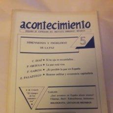 Libros de segunda mano: ACONTECIMIENTO NR 5. ÓRGANO DE EXPRESIÓN DEL INSTITUTO EMMANUEL MOUNIER. ABRIL 1986. Lote 180263782