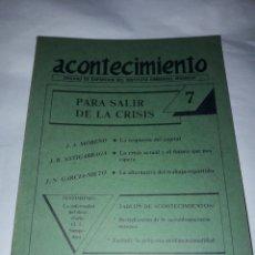 Libros de segunda mano: ACONTECIMIENTO NR 7. ÓRGANO DE EXPRESIÓN DEL INSTITUTO EMMANUEL MOUNIER. ENERO 1987. Lote 180263887