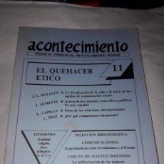 Libros de segunda mano: ACONTECIMIENTO NR 11. ÓRGANO DE EXPRESIÓN DEL INSTITUTO EMMANUEL MOUNIER. ABRIL 1988. Lote 180264326