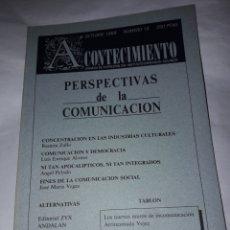 Libros de segunda mano: ACONTECIMIENTO NR 15. ÓRGANO DE EXPRESIÓN DEL INSTITUTO EMMANUEL MOUNIER. OCTUBRE 1989. Lote 180264475