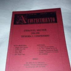 Libros de segunda mano: ACONTECIMIENTO NR 18. ÓRGANO DE EXPRESIÓN DEL INSTITUTO EMMANUEL MOUNIER. OCTUBRE 1990. Lote 180264967
