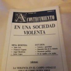 Libros de segunda mano: ACONTECIMIENTO NR 21. ÓRGANO DE EXPRESIÓN DEL INSTITUTO EMMANUEL MOUNIER. OCTUBRE 1991. Lote 180265395