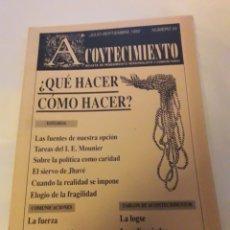 Libros de segunda mano: ACONTECIMIENTO NR. 24. ÓRGANO DE EXPRESIÓN DEL INSTITUTO EMMANUEL MOUNIER. JULIO-SEPTIEMBRE 1992. Lote 180265900