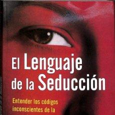 Libros de segunda mano: EL LENGUAJE DE LA SEDUCCIÓN. Lote 180268415