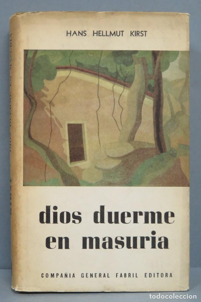 DIOS DUERME EN MASURIA. HELLMUT KIRST. TAPA DURA (Libros de Segunda Mano (posteriores a 1936) - Literatura - Otros)