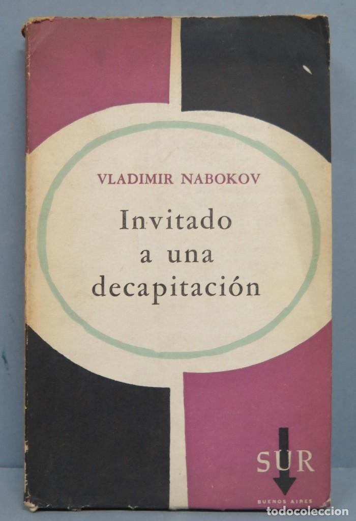 INVITADO A UNA DECAPITACION. VLADIMIR NABOKOV (Libros de Segunda Mano (posteriores a 1936) - Literatura - Otros)