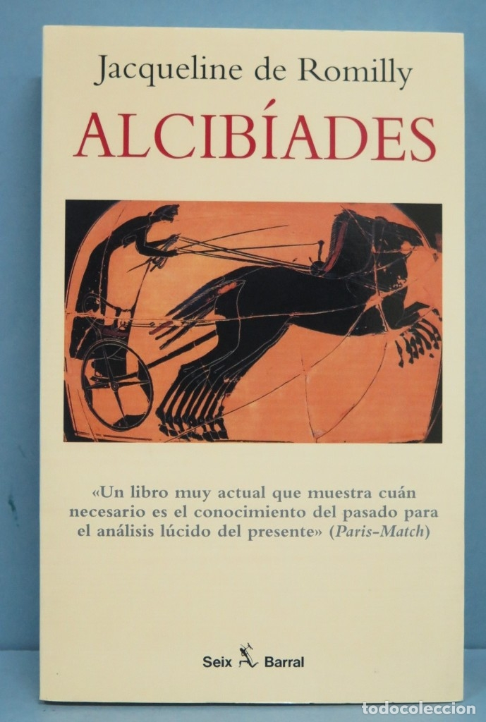 ALCIBIADES. ROMILLY (Libros de Segunda Mano (posteriores a 1936) - Literatura - Otros)