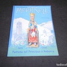 Libros de segunda mano: NOSTRA SENYORA DE MARITXELL PATRONA DEL PRINCIPAT D'ANDORRA 1873 - 1998. Lote 180279451