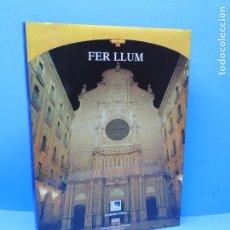 Libros de segunda mano: FER LLUM: ENDESA IL·LUMINA EL PATRIMONI HISTÒRIC .-JURADO, AUGUSTO.. Lote 180279498