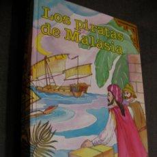 Libros de segunda mano: ANTIGUO CUENTO - LOS PIRATAS DE MALASIA - SALGARI. Lote 180279966