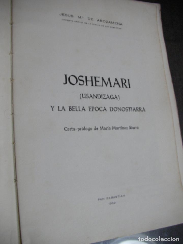 Libros de segunda mano: JOSHEMARI Y LA BELLA EPOCA DONOSTIARRA - Foto 2 - 180280047