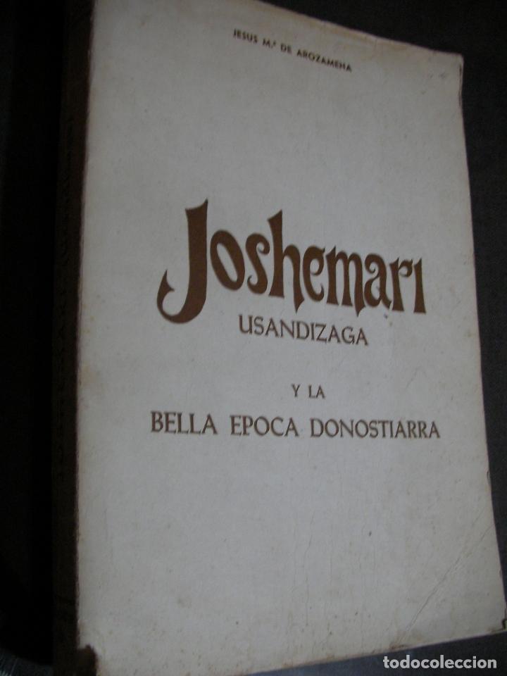 JOSHEMARI Y LA BELLA EPOCA DONOSTIARRA (Libros de Segunda Mano - Historia - Otros)