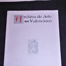 Libros de segunda mano: LIBRO ARCHIVO DE ARTE VALENCIANO REAL ACADEMIA DE BELLAS ARTES DE SAN CARLOS 2004 - NUMERO UNICO. Lote 180281087