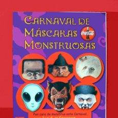 Libros de segunda mano: CARNAVAL DE MÁSCARAS MONSTRUOSAS, DE COCA COLA, EDITADO POR SM - 2002 - ORIGINAL. NUEVO, CON REGALO.. Lote 180282622