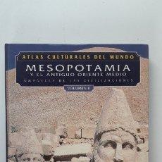 Libros de segunda mano: ATLAS CULTURALES DEL MUNDO: MESOPOTAMIA Y EL ANTIGUO ORIENTE. VOLUMEN 1. Lote 180285372