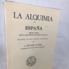 Libros de segunda mano: LA ALQUIMIA EN ESPAÑA POR D. JOSÉ RAMÓN DE LUANCO. COLECCIÓN ALATAR. MADRID 1980. Lote 180314658