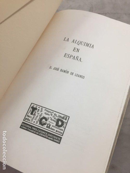 Libros de segunda mano: La Alquimia en España por D. José Ramón de Luanco. Colección Alatar. Madrid 1980 - Foto 3 - 180314658