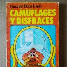 Libros de segunda mano: GUÍA DEL BUEN ESPÍA: CAMUFLAGES Y DISFRACES (EDICIONES PLESA / SM, 1980). POR CHRISTOPHER RAWSON.. Lote 193925581